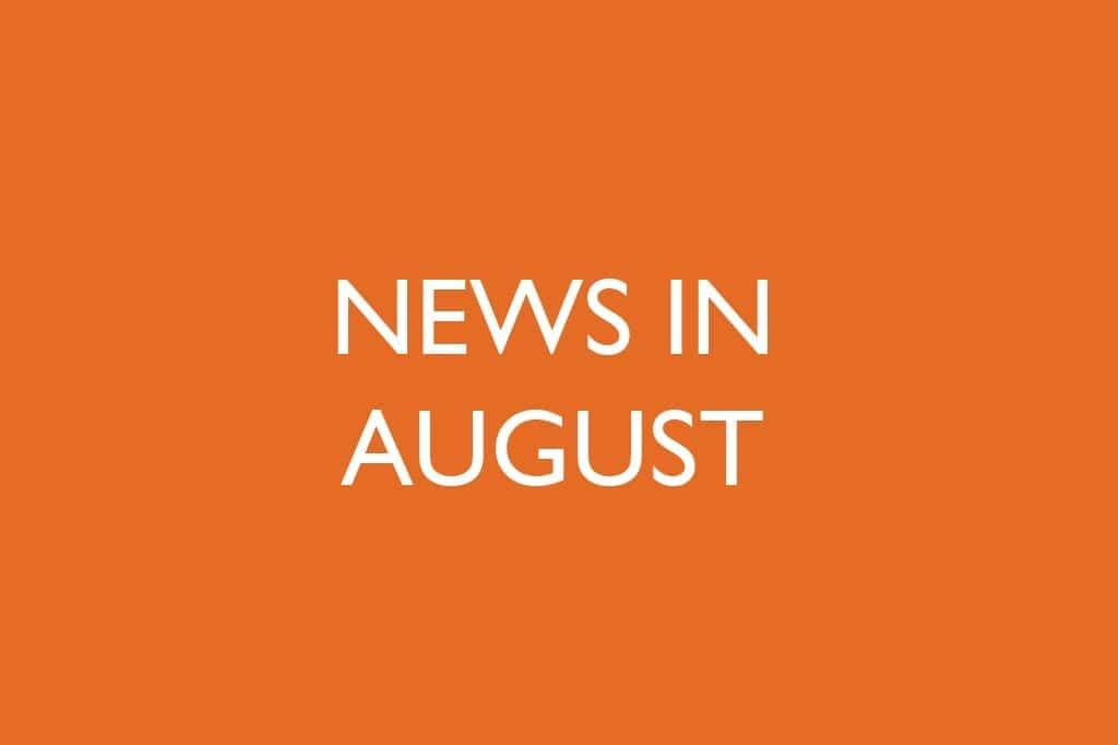 News in August
