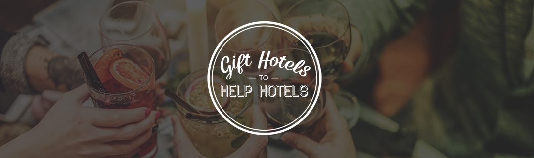 Gift Hotels To Help Hotels